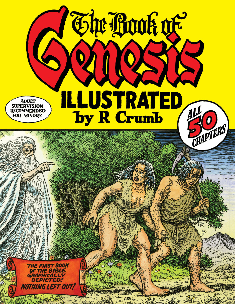 R. CRUMB The Book of Genesis Illustrated by R. Crumb, 2009