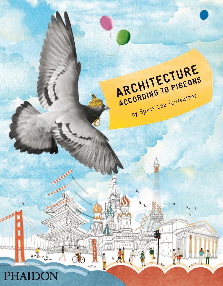 Architecture According to Pigeons, Phaidon
