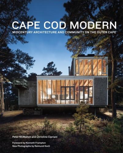 Cape Cod Modern, Pubblicato da Metropolis Books. Le fotografie di Raimund Koch sono accompagnate dai testi di Peter McMahon e Christine Cipriani.
