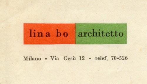 Lina Bo Bardi, biglietto da visita