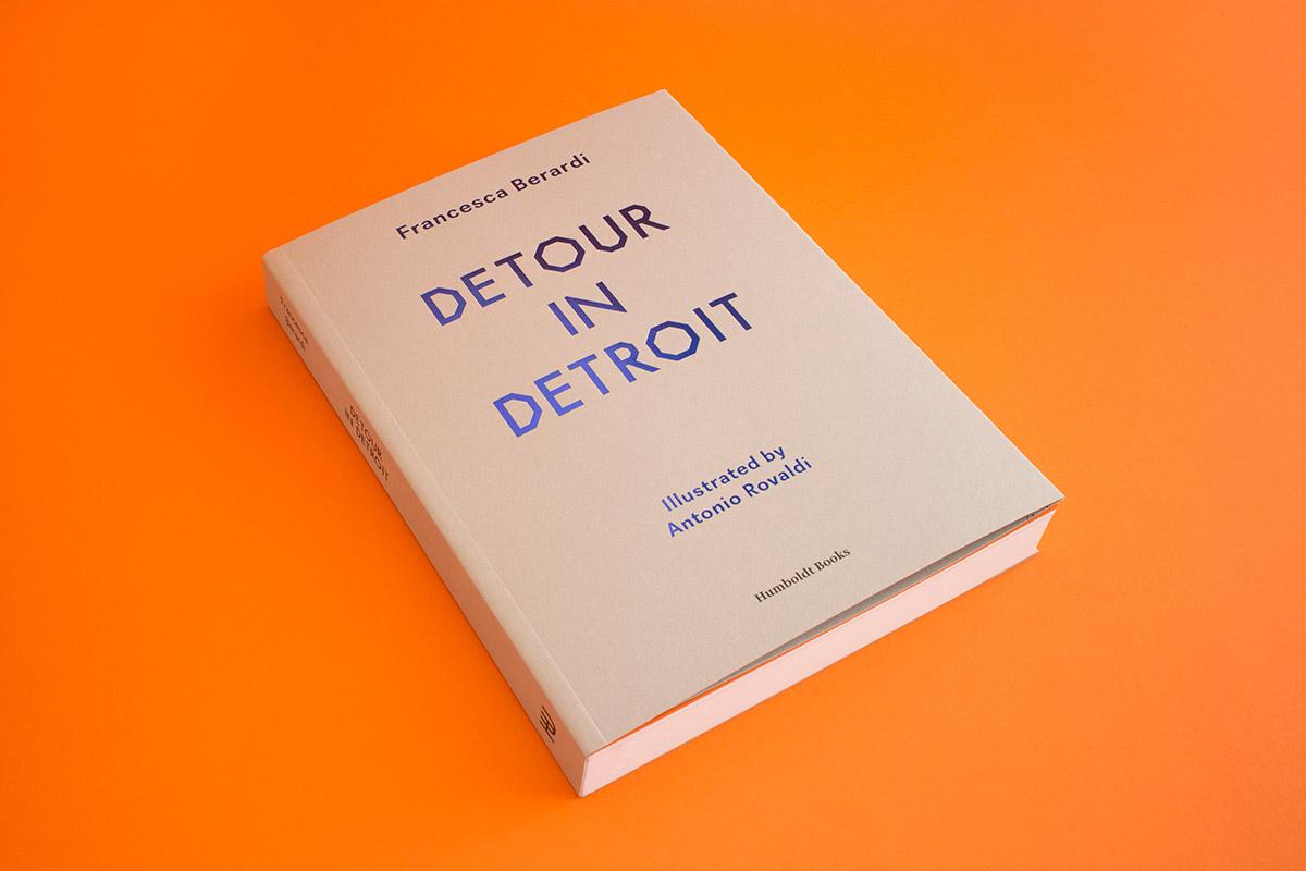 Francesca Berardi - Detour in Detroit