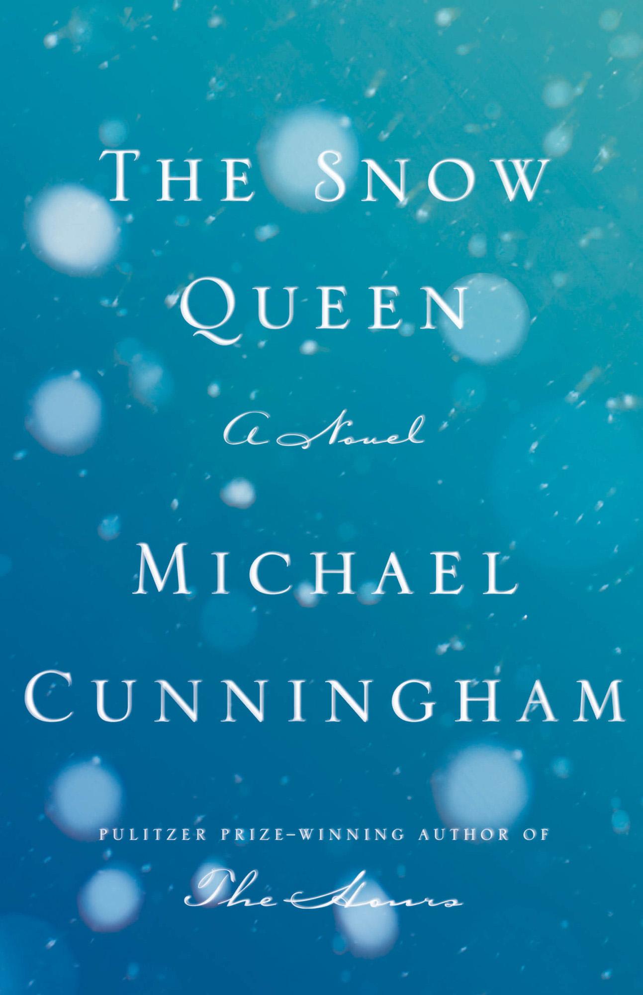 The snow queen di Michael Cunningham.