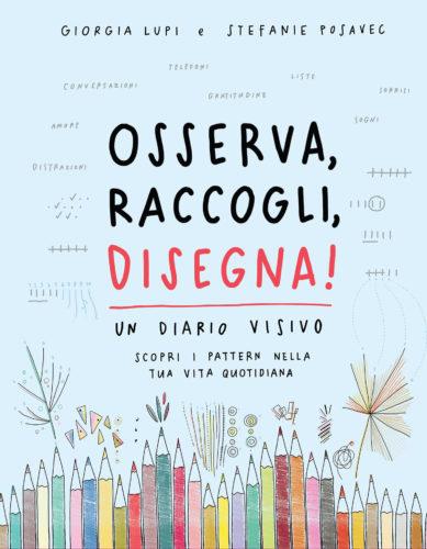 Cover del libro Osserva, raccogli, disegna! di Giorgia Lupi e Stefanie Posavec, © 2018 Corraini Edizioni.