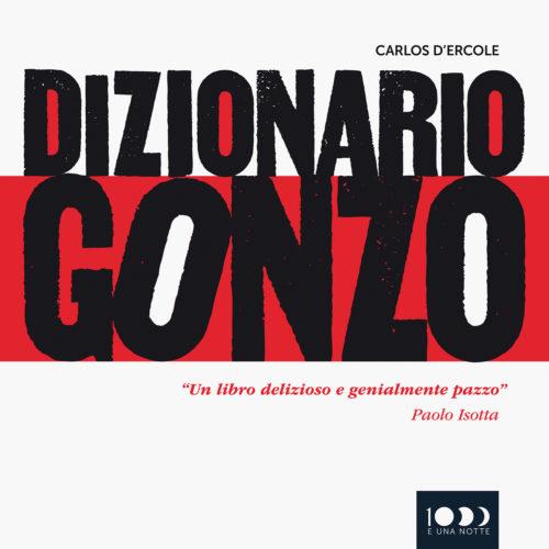 Dizionario Gonzo di Carlos D'Ercole