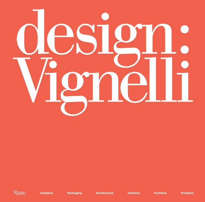 Cover, Design: Vignelli 1954-2014, edited by Beatriz Cifuentes-Caballero. © 2018 Rizzoli International Publications, New York, and Beatriz Cifuentes-Caballero.